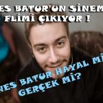 Enes Batur'un Sinema Flimi Çıkıyor Enesin oyunu